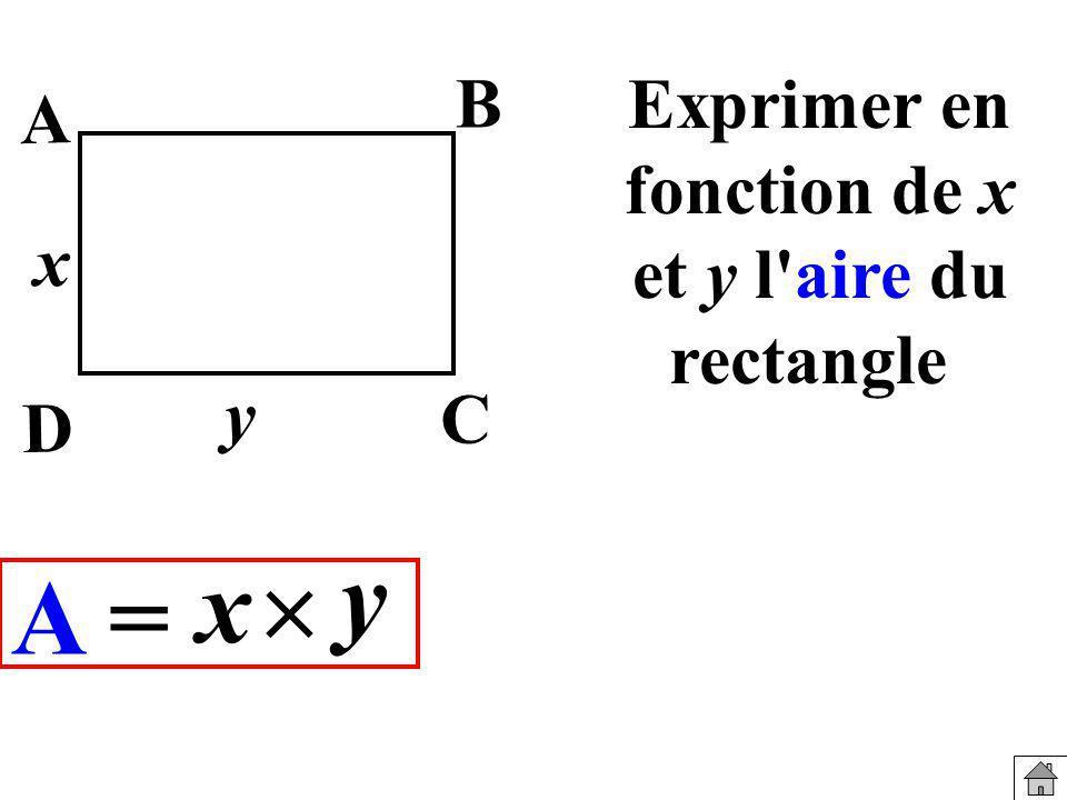 Exprimer en fonction de x