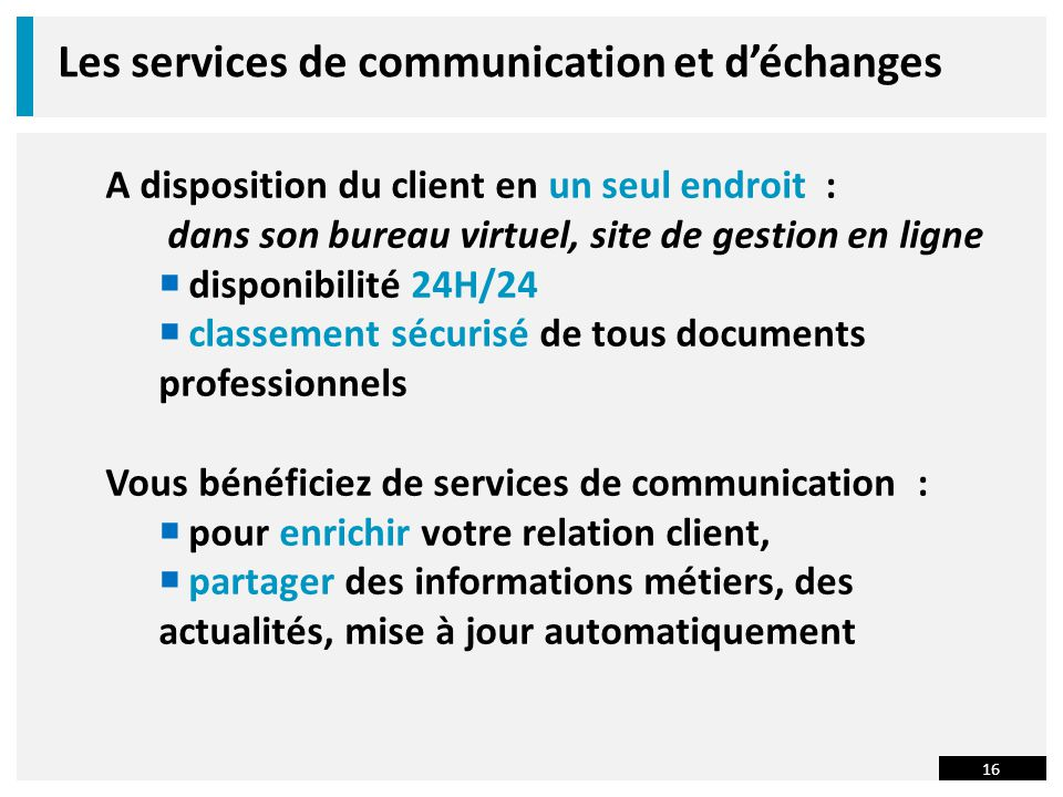 Les services de communication et d'échanges