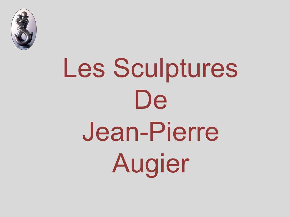 Les Sculptures De Jean-Pierre Augier