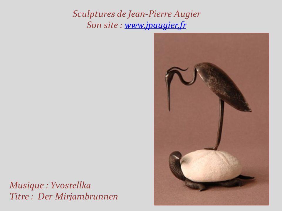 Sculptures de Jean-Pierre Augier Son site : www.jpaugier.fr