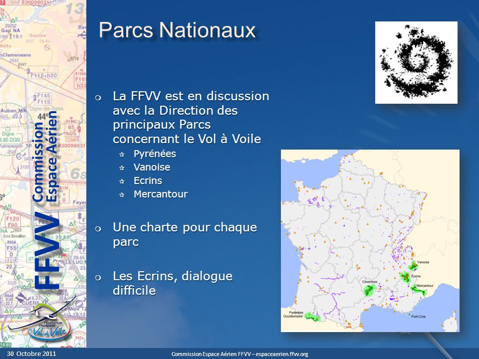 Parcs Nationaux La FFVV est en discussion avec la Direction des principaux Parcs concernant le Vol à Voile.