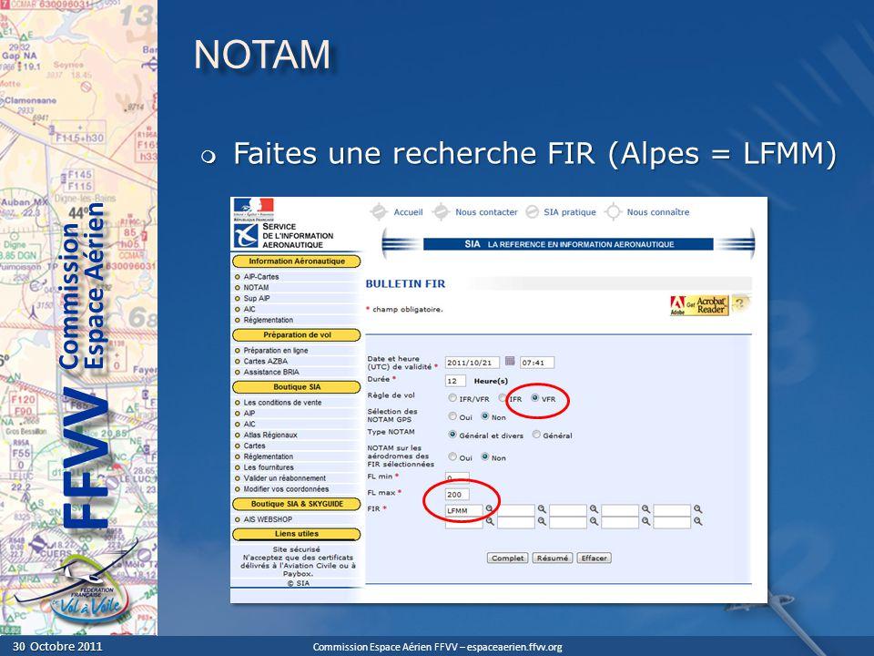 NOTAM Faites une recherche FIR (Alpes = LFMM)