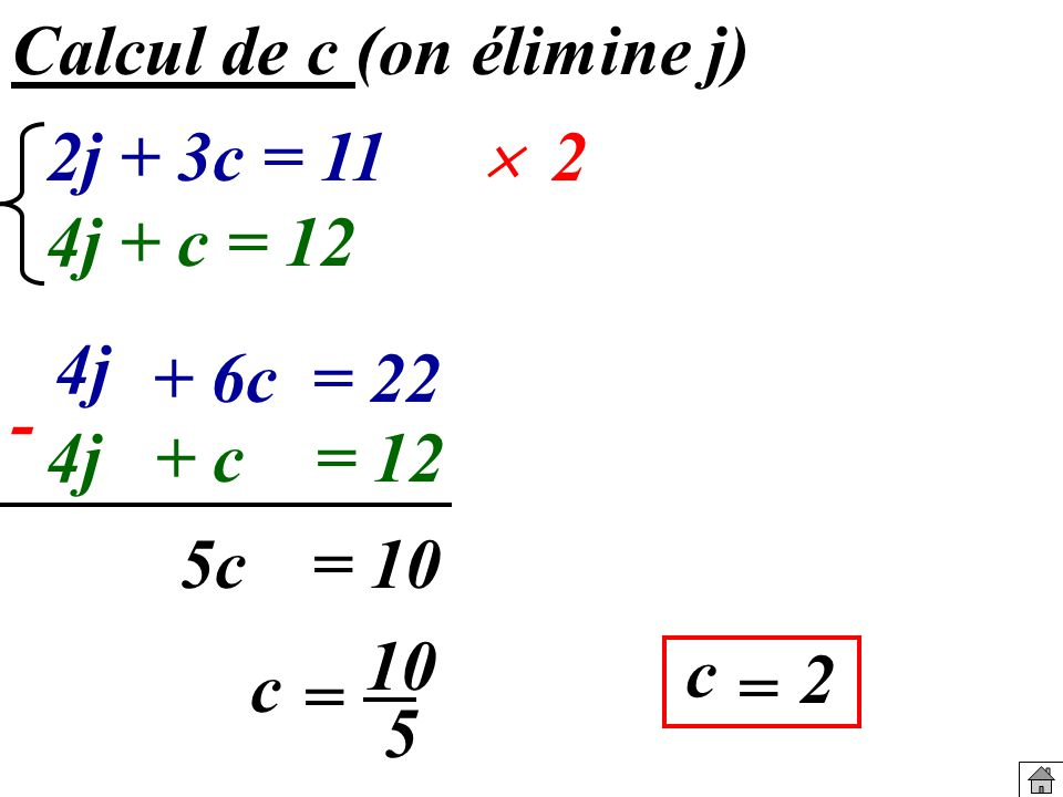 Calcul de c (on élimine j)