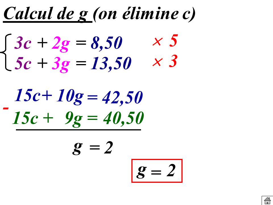 Calcul de g (on élimine c)