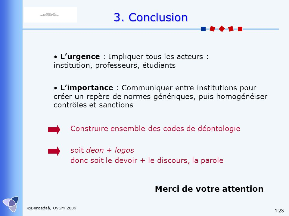 3. Conclusion Merci de votre attention