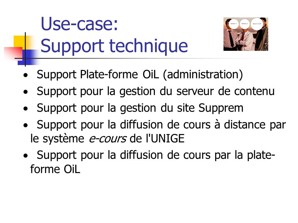 Use-case: Support technique