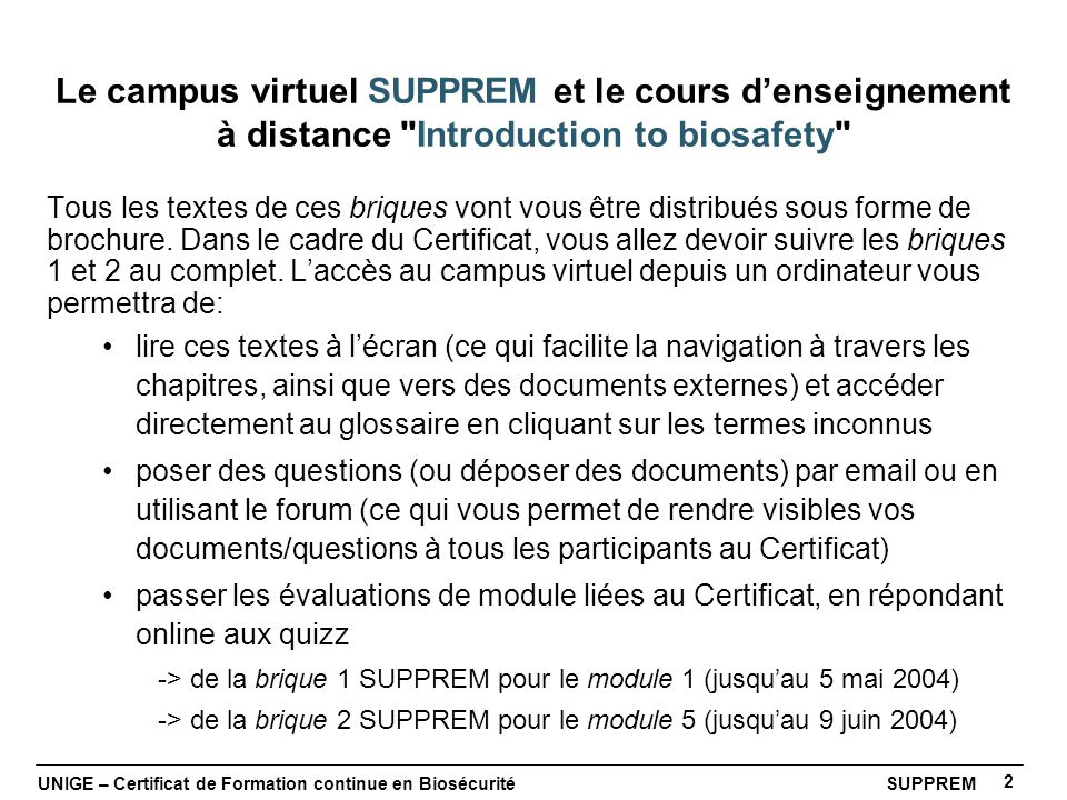 Le campus virtuel SUPPREM et le cours d'enseignement à distance Introduction to biosafety