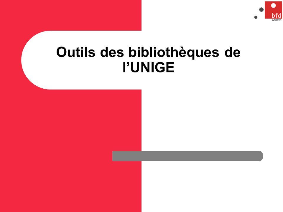 Outils des bibliothèques de l'UNIGE