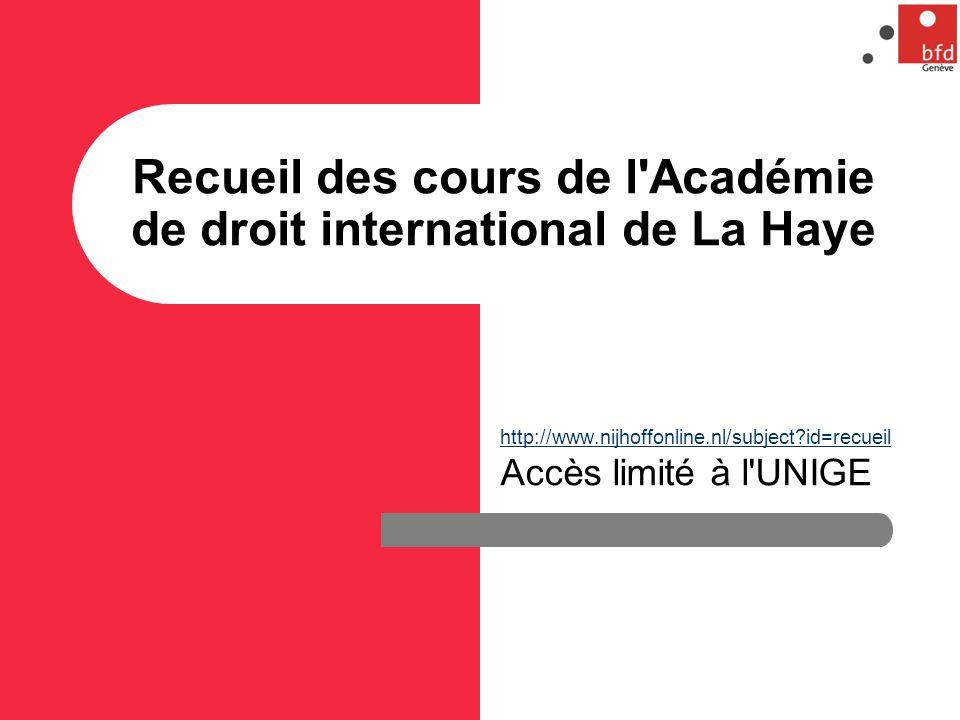 Recueil des cours de l Académie de droit international de La Haye