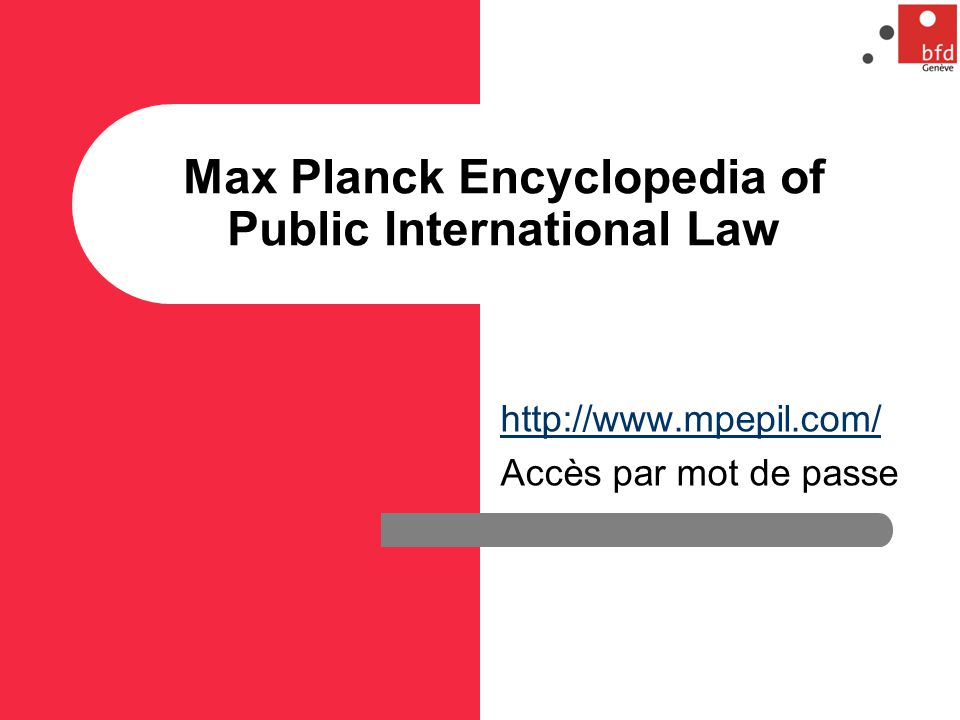 Max Planck Encyclopedia of Public International Law