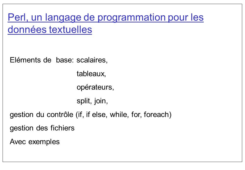 Perl, un langage de programmation pour les données textuelles
