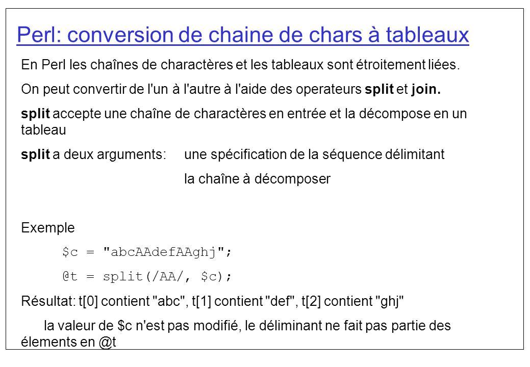 Perl: conversion de chaine de chars à tableaux
