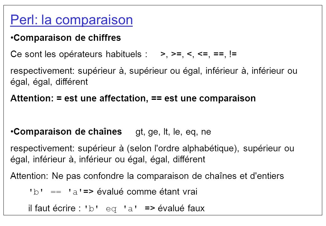 Perl: la comparaison Comparaison de chiffres