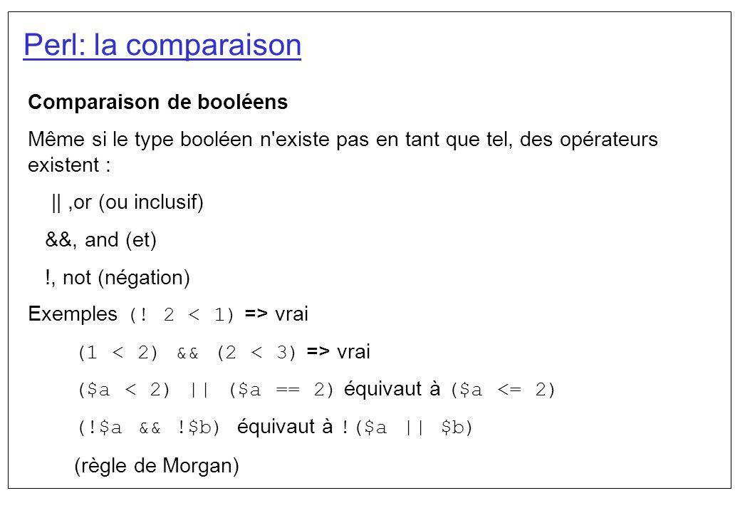Perl: la comparaison Comparaison de booléens