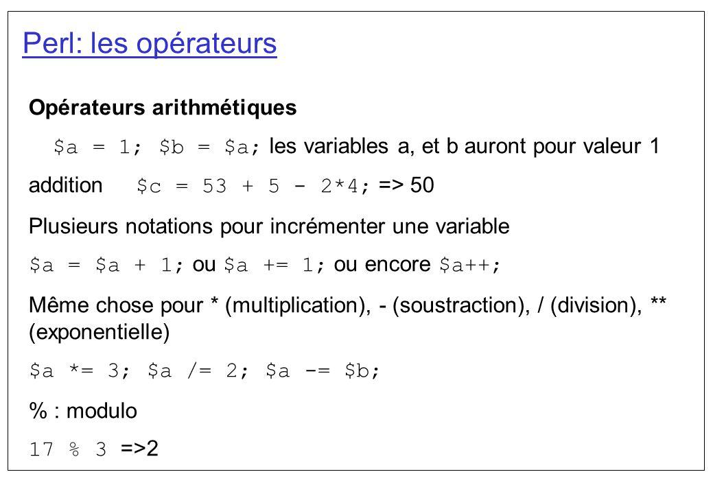 Perl: les opérateurs Opérateurs arithmétiques