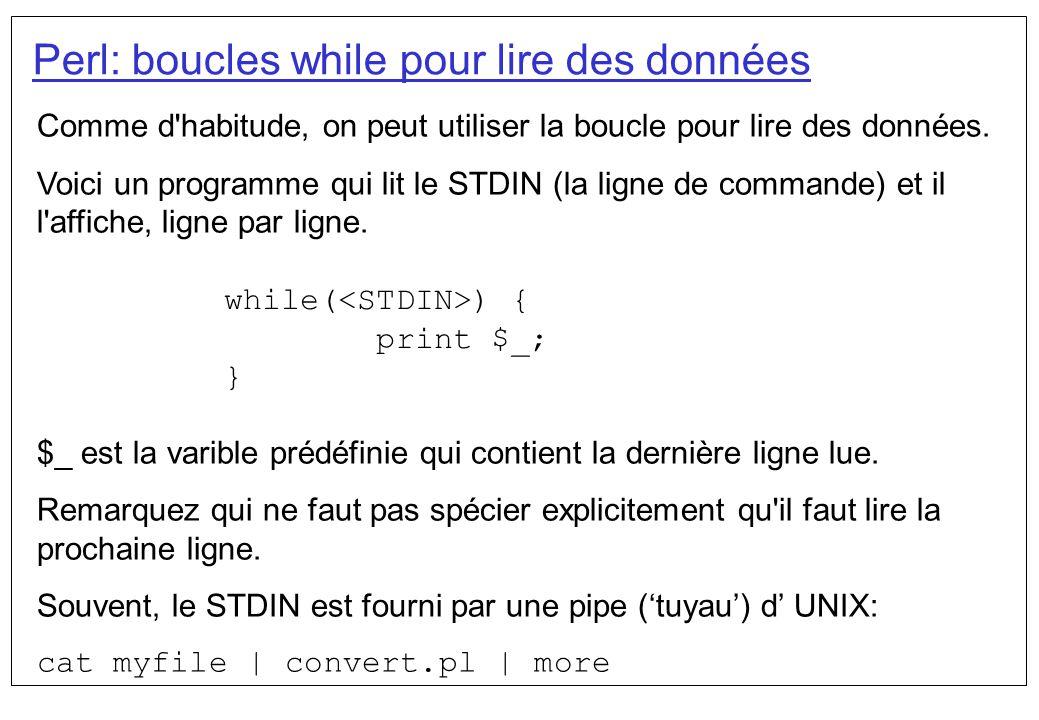 Perl: boucles while pour lire des données
