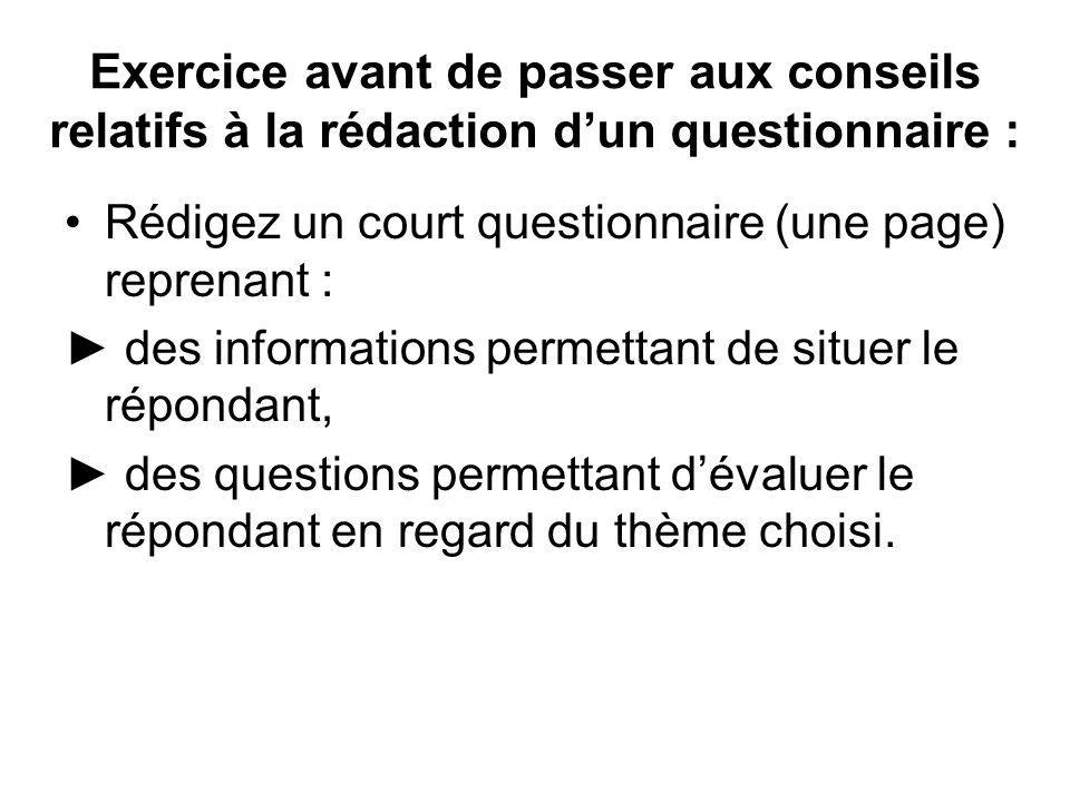 Exercice avant de passer aux conseils relatifs à la rédaction d'un questionnaire :
