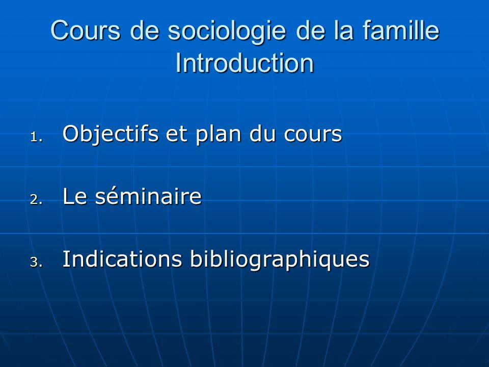 Cours de sociologie de la famille Introduction