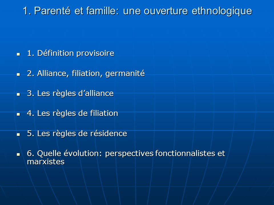 1. Parenté et famille: une ouverture ethnologique