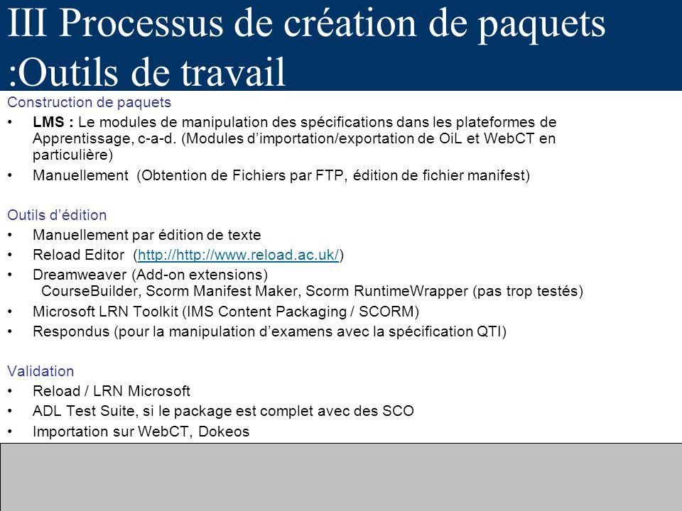 III Processus de création de paquets :Outils de travail
