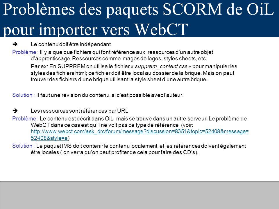 Problèmes des paquets SCORM de OiL pour importer vers WebCT