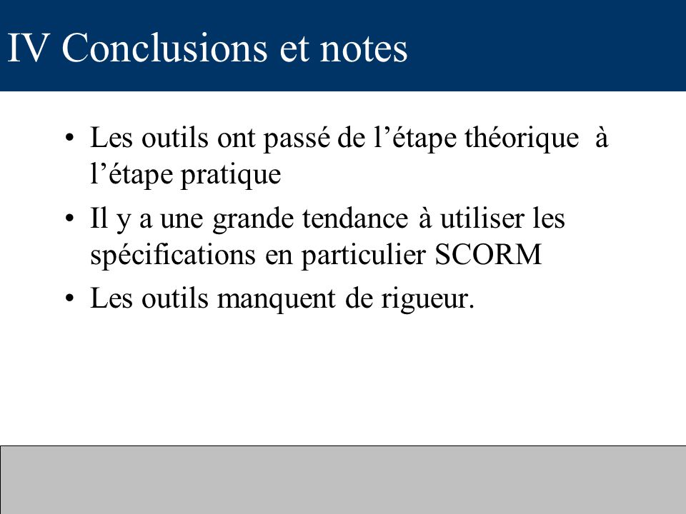 IV Conclusions et notes