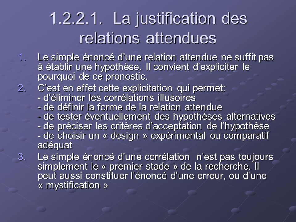 1.2.2.1. La justification des relations attendues