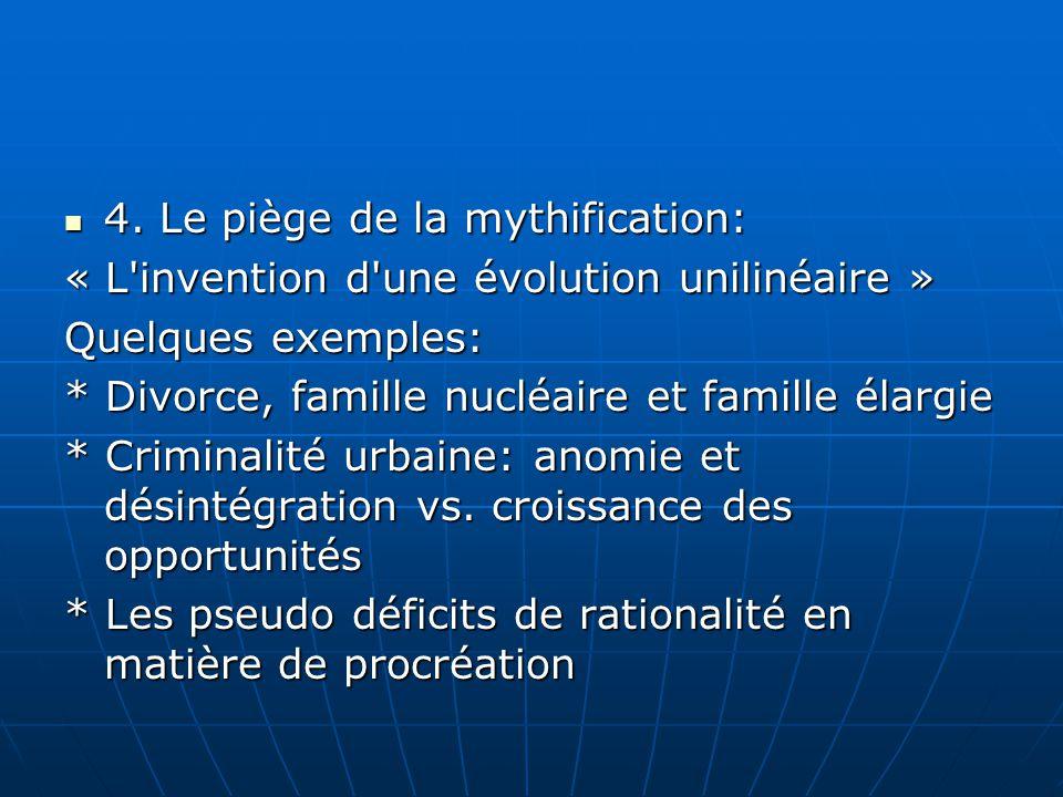 4. Le piège de la mythification: