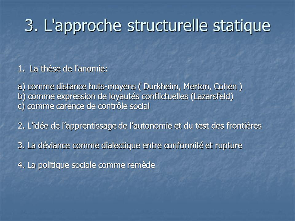 3. L approche structurelle statique