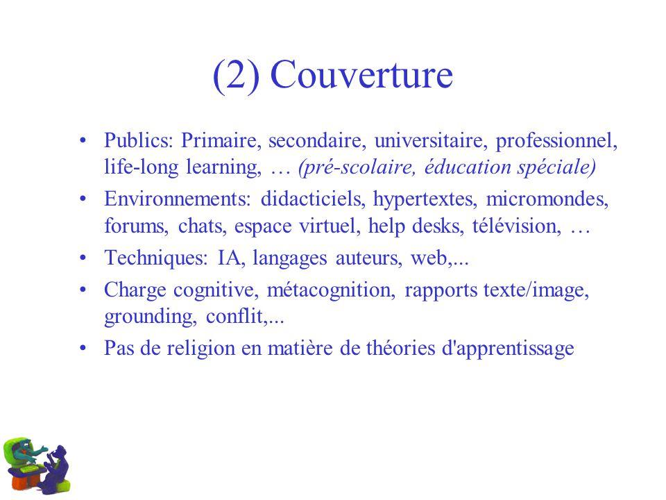 (2) Couverture Publics: Primaire, secondaire, universitaire, professionnel, life-long learning, … (pré-scolaire, éducation spéciale)