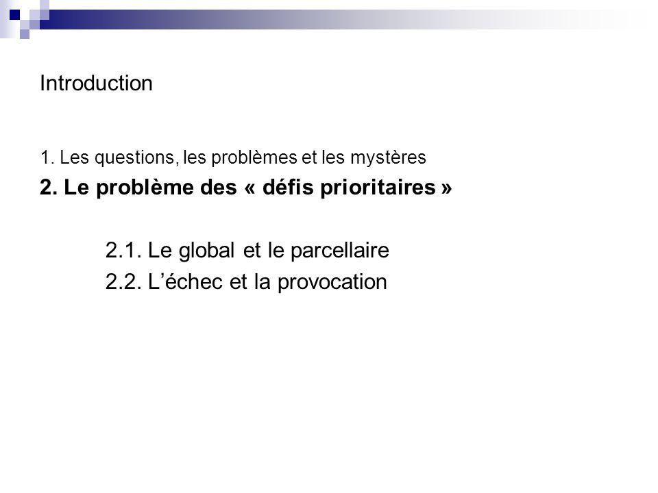 2. Le problème des « défis prioritaires »