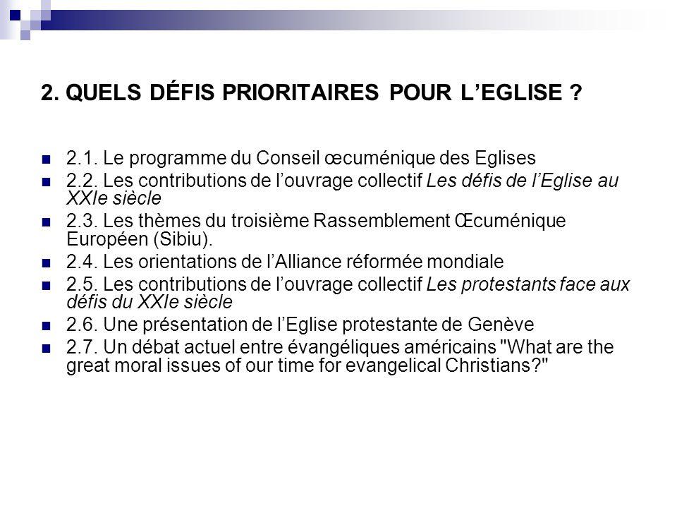 2. QUELS DÉFIS PRIORITAIRES POUR L'EGLISE