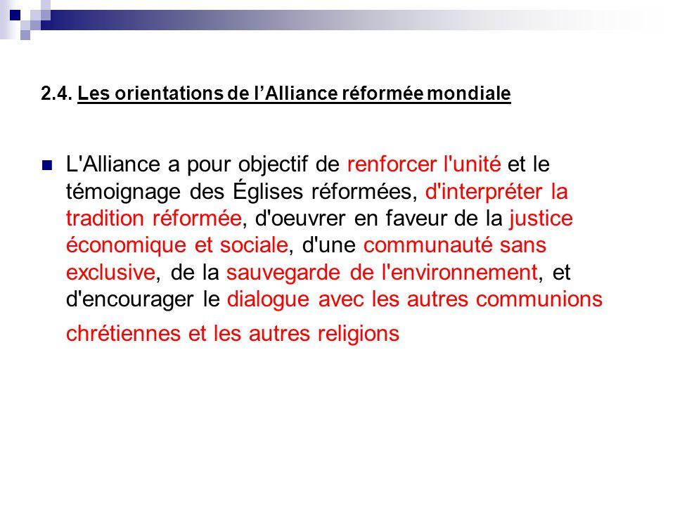 2.4. Les orientations de l'Alliance réformée mondiale