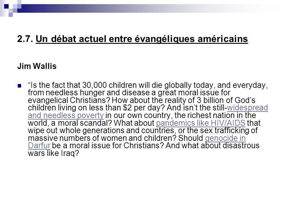 2.7. Un débat actuel entre évangéliques américains