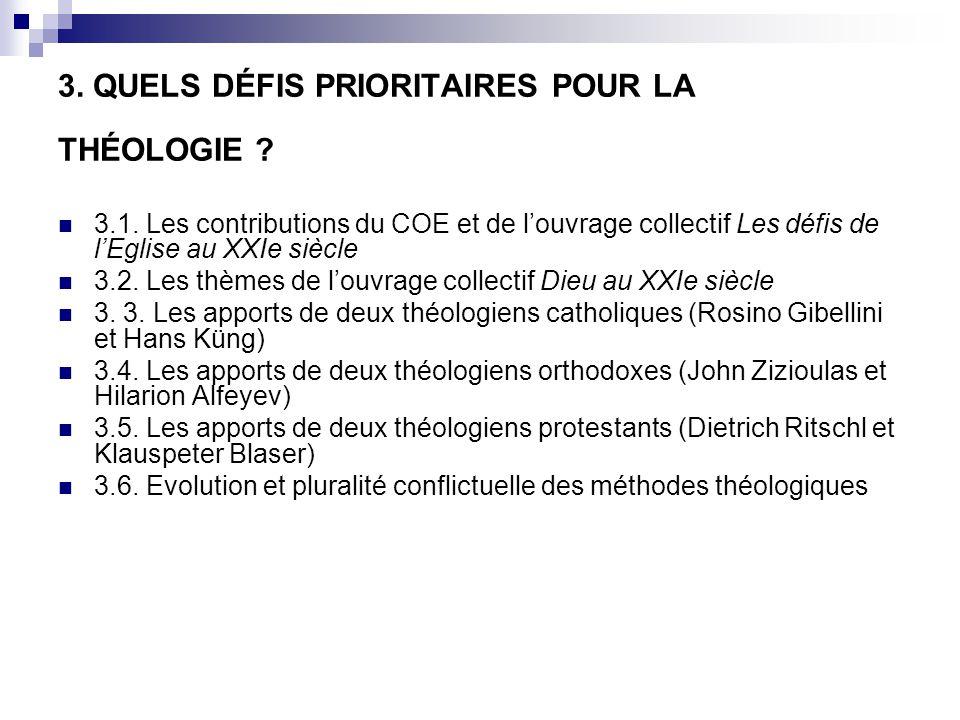 3. QUELS DÉFIS PRIORITAIRES POUR LA THÉOLOGIE