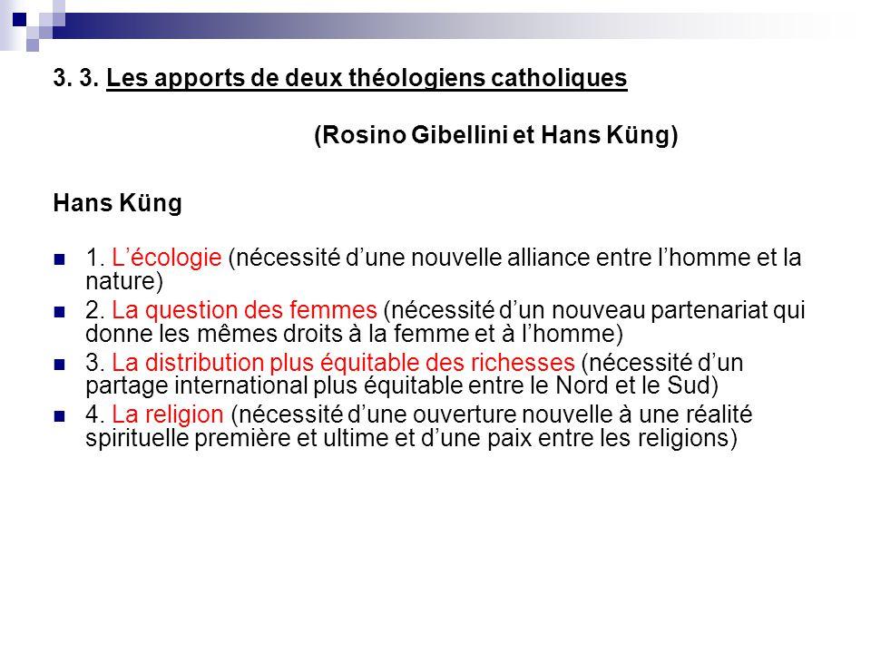 3. 3. Les apports de deux théologiens catholiques