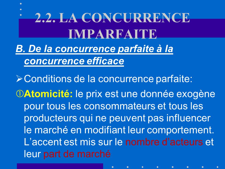 2.2. LA CONCURRENCE IMPARFAITE