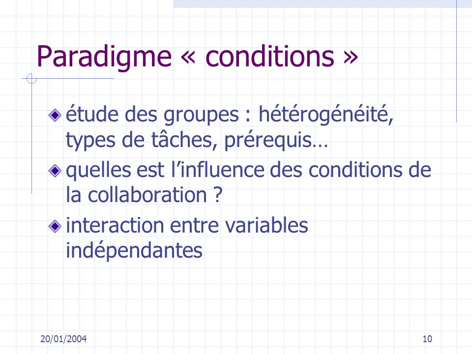 Paradigme « conditions »