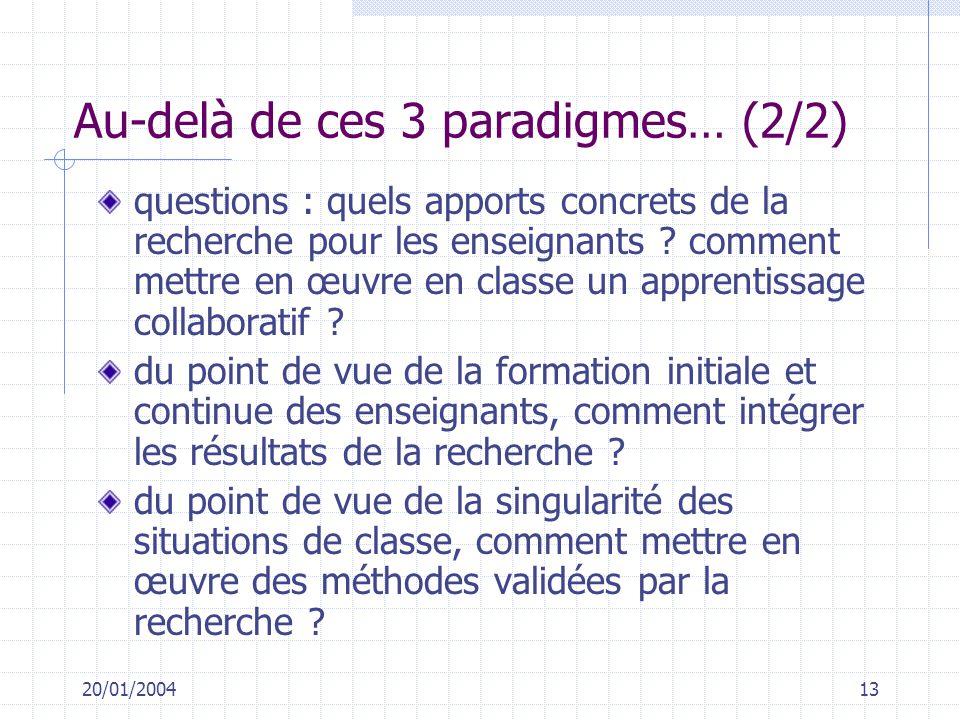 Au-delà de ces 3 paradigmes… (2/2)