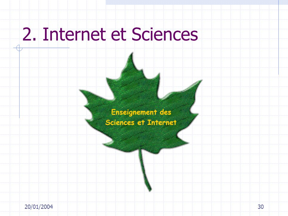 2. Internet et Sciences 20/01/2004