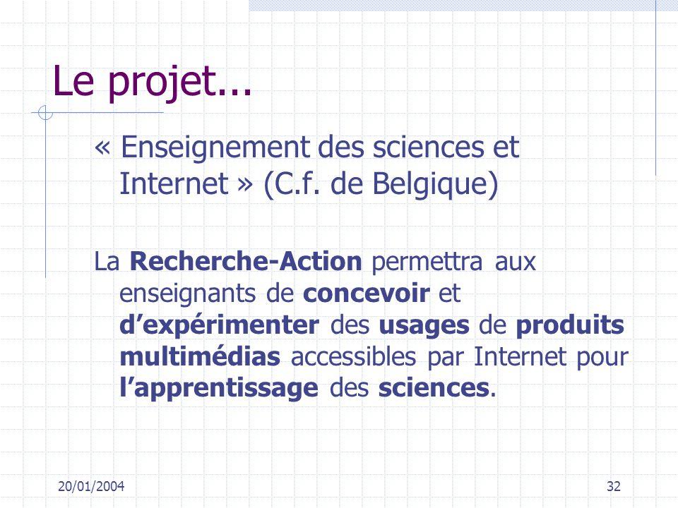 Le projet... « Enseignement des sciences et Internet » (C.f. de Belgique)
