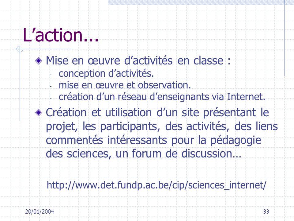 L'action... Mise en œuvre d'activités en classe :