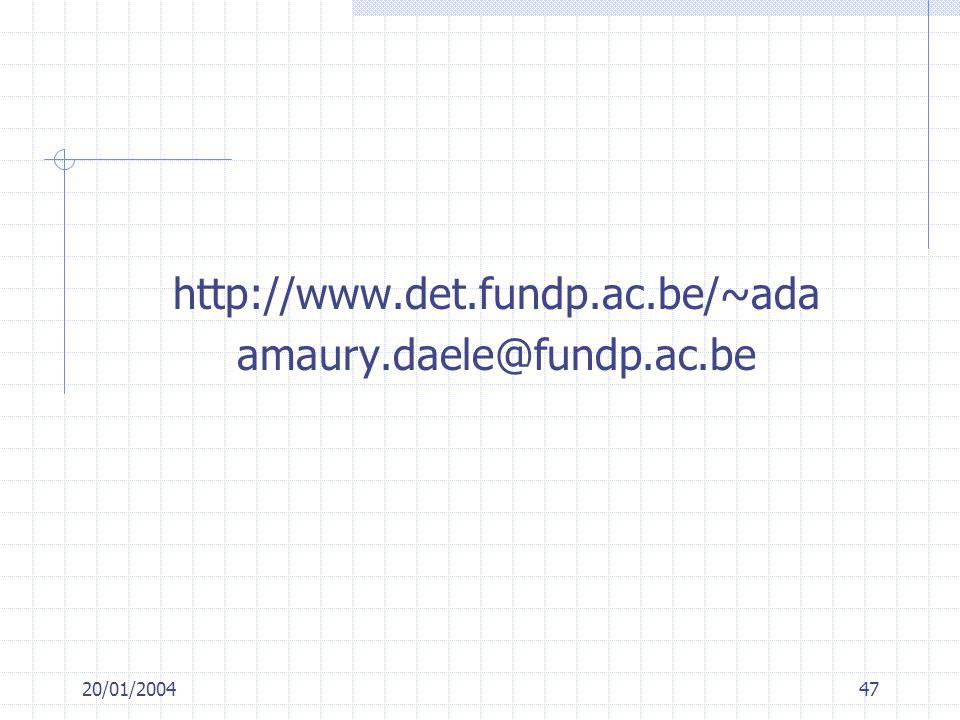 http://www.det.fundp.ac.be/~ada amaury.daele@fundp.ac.be 20/01/2004
