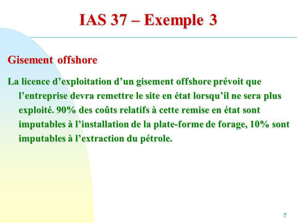 IAS 37 – Exemple 3 Gisement offshore
