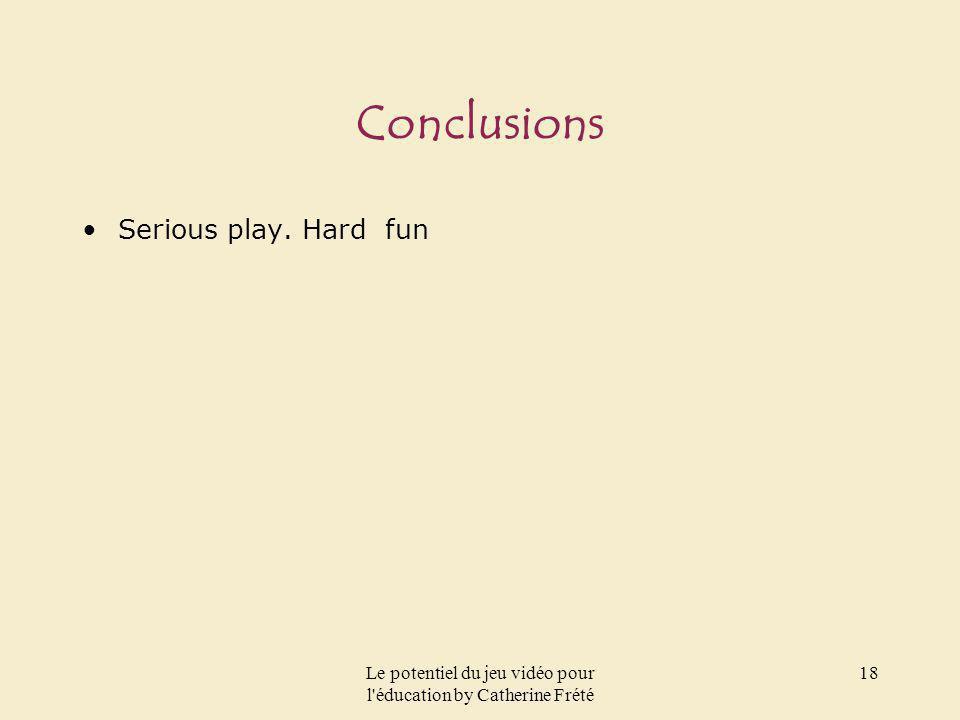 Le potentiel du jeu vidéo pour l éducation by Catherine Frété