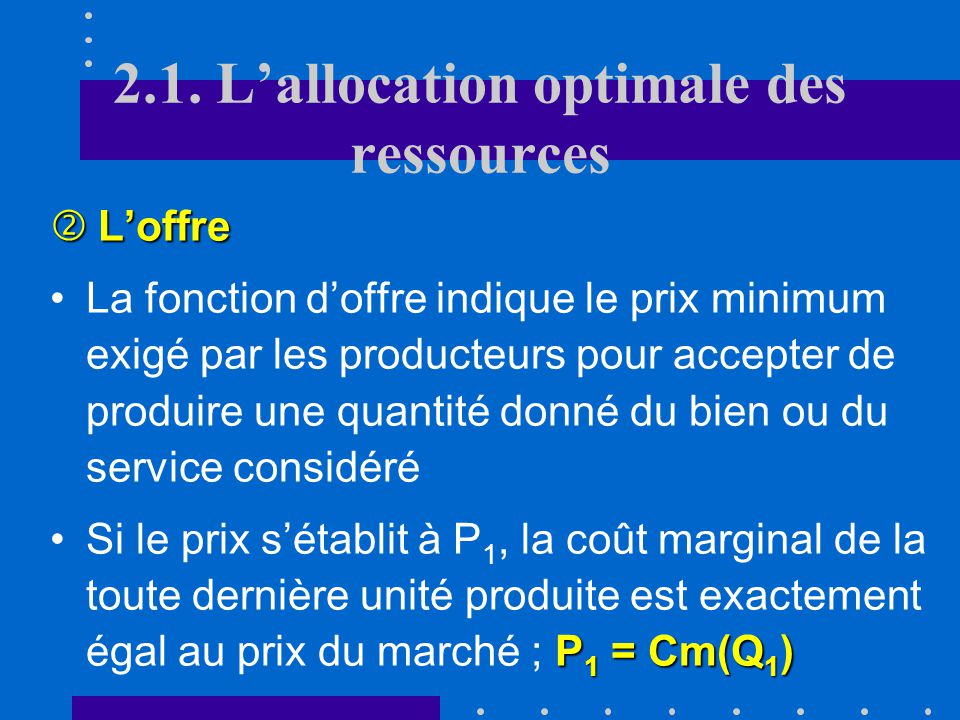 2.1. L'allocation optimale des ressources