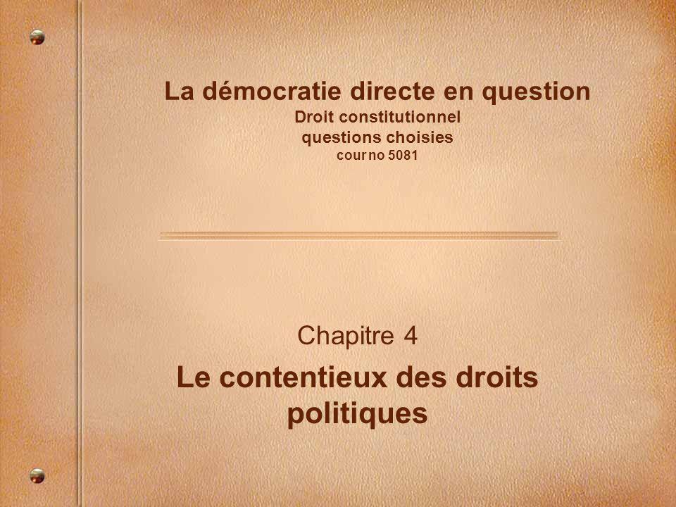 Chapitre 4 Le contentieux des droits politiques