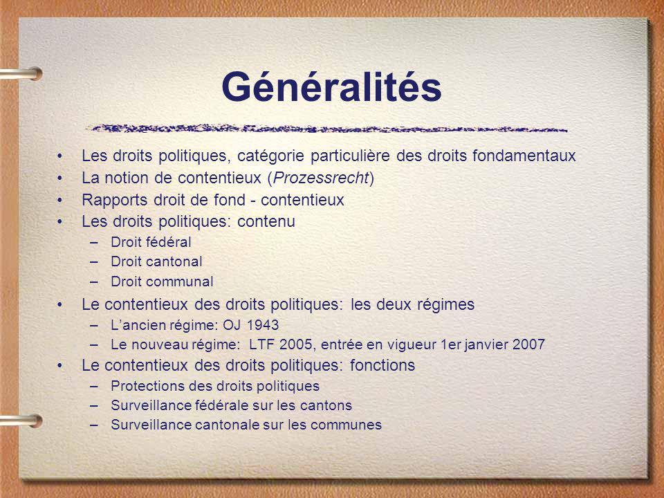 Généralités Les droits politiques, catégorie particulière des droits fondamentaux. La notion de contentieux (Prozessrecht)