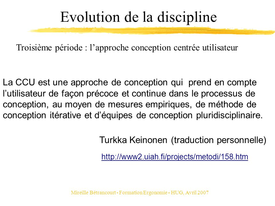 Evolution de la discipline
