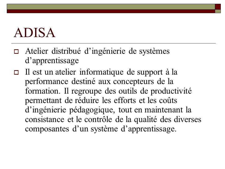 ADISA Atelier distribué d'ingénierie de systèmes d'apprentissage